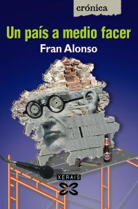 Un país a medio facer (2008), 1ª edición